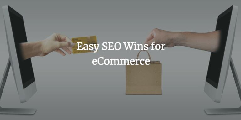 ecommerce seo wins